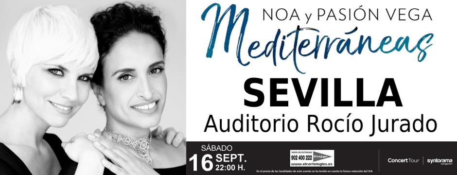 Noa Y Pasión Vega, Mediterráneas. Sábado 16 de Septiembre de 2017. Auditorio Rocío Jurado.