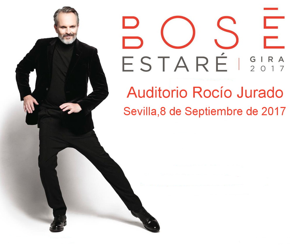 Miguel Bosé gira Estaré 2017 en Auditorio Rocío Jurado.