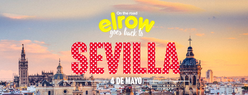 elrow goes back to Sevilla. Sábado 4 de Mayo de 2019. Auditorio Rocío Jurado.