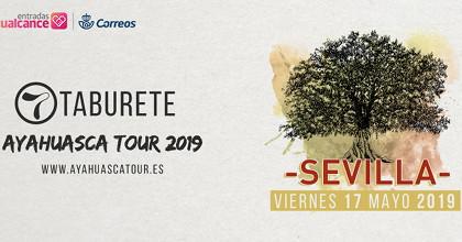 Taburete Sevilla.Taburete Ayahuasca Tour 2019 Auditorio Rocio Jurado Sevilla